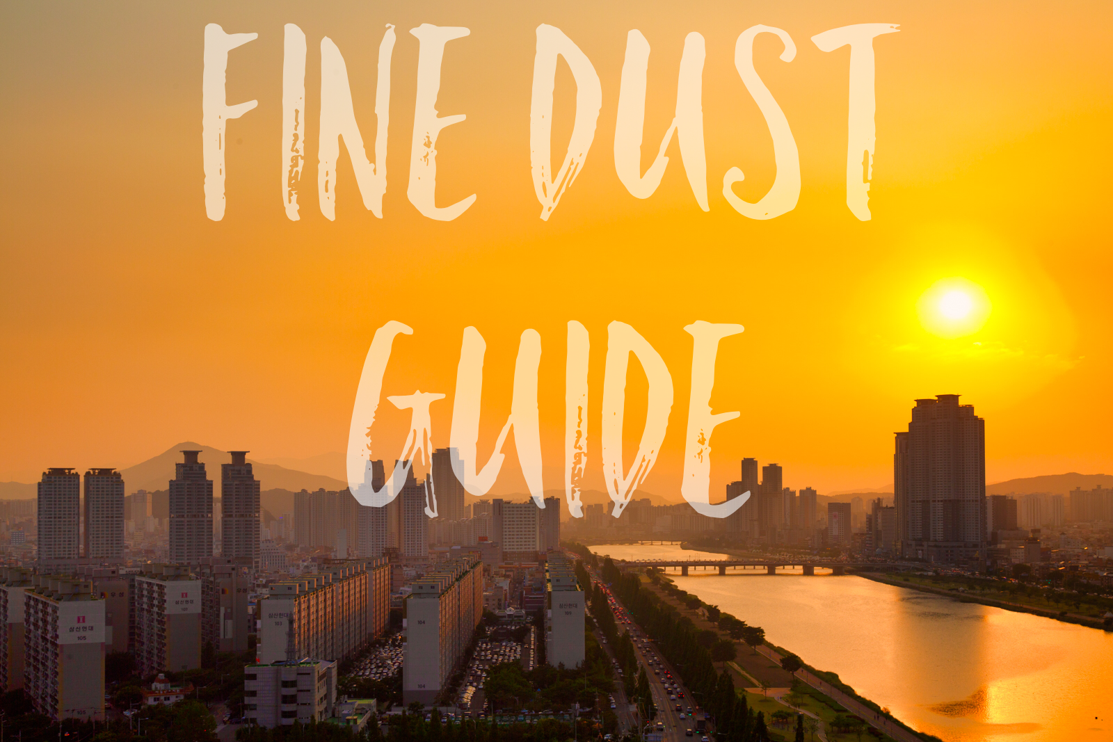 Fine Dust in Ulsan: A Guide to Protecting Yourself from Pollution