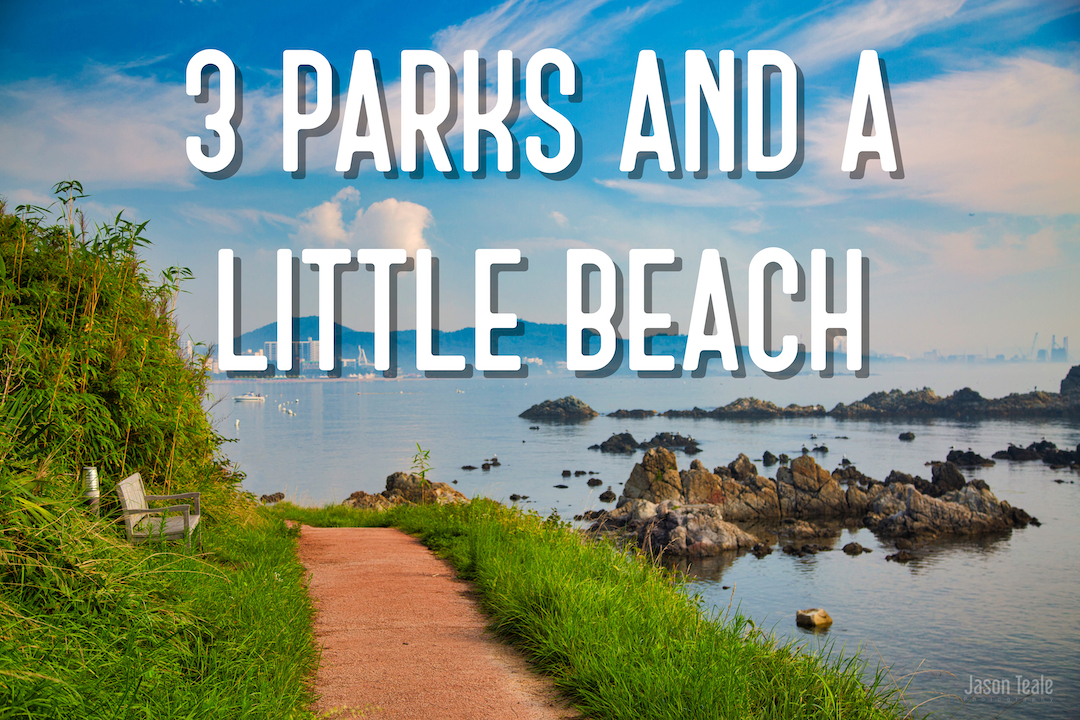 3 Parks and a Little Beach!
