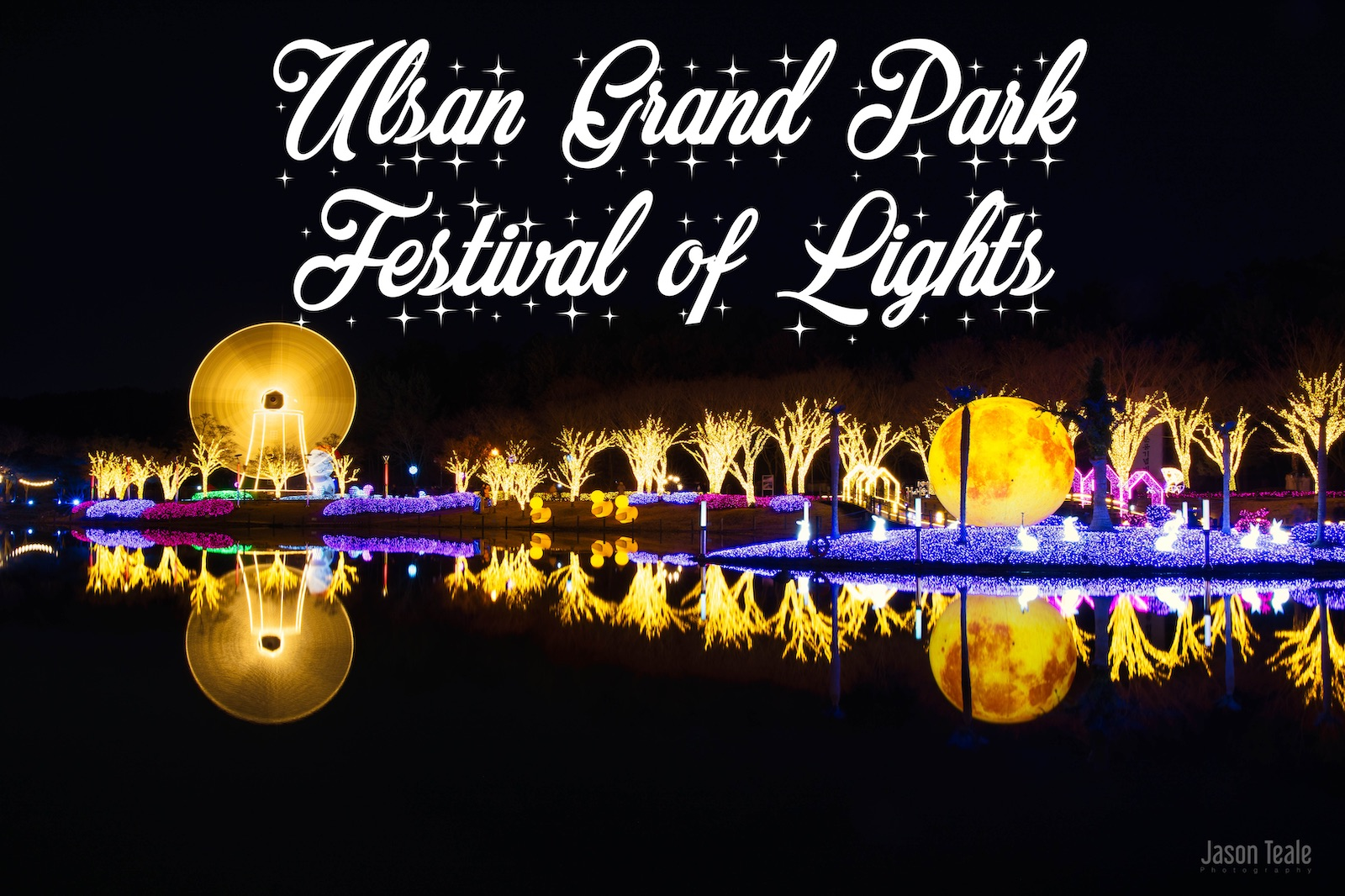 Ulsan Grand Park Festival of Lights 2019
